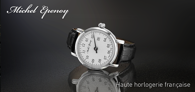 Haute horlogerie francaise Michel Epenoy